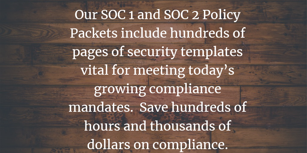 SOC 1 SSAE 18 and SOC 2 Policy Templates and Information Security Policies