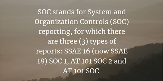 What is SOC 1 SSAE 18?